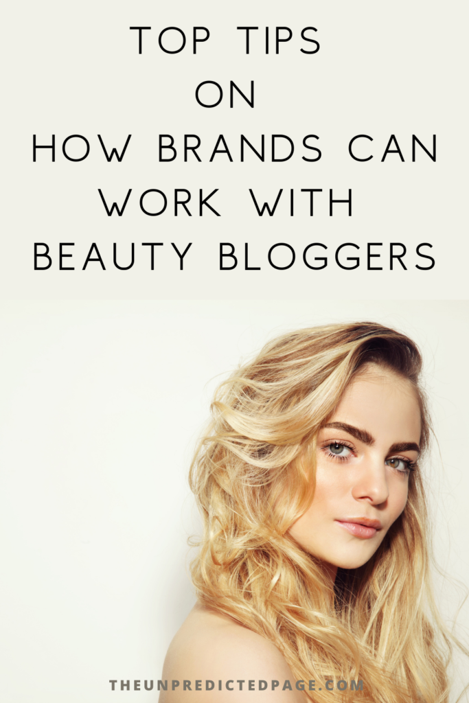 tips on how brands can work with beauty bloggers