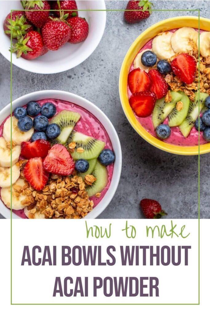 How to make an acai bowl without acai powder [EASY]